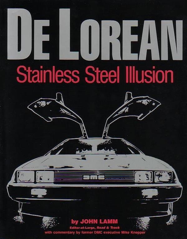 De Lorean: Stainless Steel Illusion