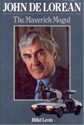 John De Lorean: The maverick mogul