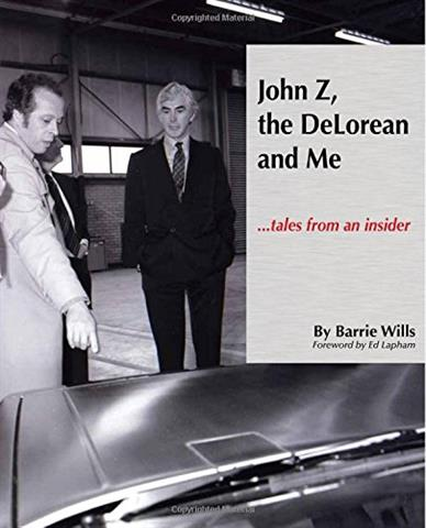 John Z, the Delorean and Me - Tales from an Insider | DeLoreanDirectory.com