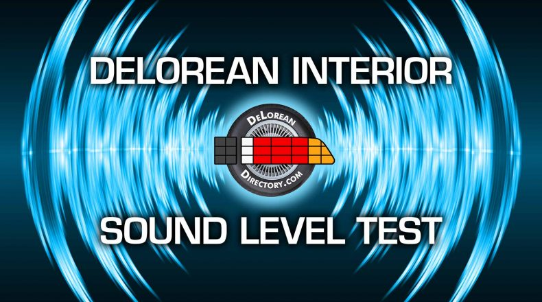 DeLorean Interior Sound Test | DeLoreanDirectory.com