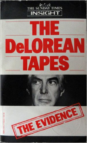 The DeLorean Tapes
