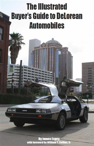 The Illustrated Buyer's Guide to DeLorean Automobiles