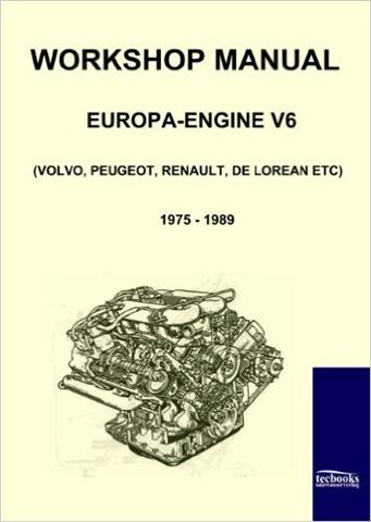 Workshop Manual Europa-Engine V6 – Volvo, Peugeot, Renault, De Lorean